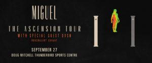 Miguel: The Ascension Tour with guests dvsn & Nonchalant Savant