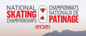 Cancelled: 2021 Canadian Tire National Skating Championships